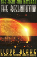 The Fight for Naturah: The Reclamation by Lloyd Blake