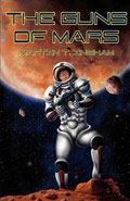 The Guns of Mars by Martin T Ingham