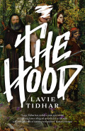 The Hood by Lavie Tidhar