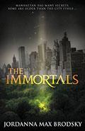 The ImmortalsJordanna Max Brodsky