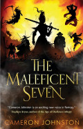 The Maleficent Seven by Cameron Johnston