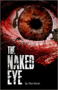 The Naked eye by Paul Kane