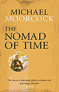 The Nomad of Time by Michael Moorcock