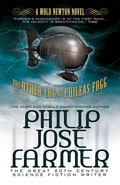 The Other Log of Phileas FoggPhilip Jose Farmer
