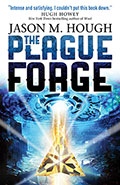 The Plague ForgeJason M Hough