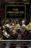 The Primarchs by Christian Dunn