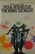 The Rebel Worlds by Poul Anderson