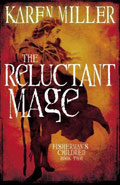 The Reluctant MageKaren Miller