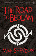 The Road to Bedlam by Mike Shevdon