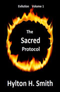 The Sacred Protocol by Hylton H Smith