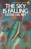 The Sky Is Falling by Lester del Rey