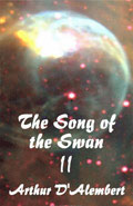 The Song of the Swan II by Arthur D'Alembert