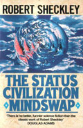 The Status Civilization - Mindswap by Robert Sheckley