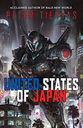 The United States of Japan by Peter Tieryas