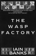 The Wasp FactoryIain M Banks