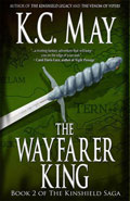 The Wayfarer King by KC May