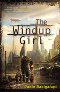 The Windup GirlPaolo Bacigalupi