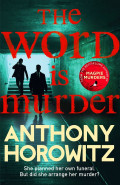 The Word is MurderAnthony Horowitz