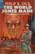 The World Jones MadePhilip K Dick