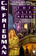 This Alien Shore by C S Friedman