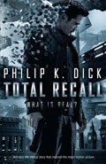 Total Recall by Philip K Dick