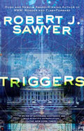 Triggers by Robert J Sawyer
