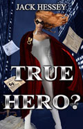 True Hero by Jack Hessey