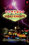 Vegas Knights by Matt Forbeck