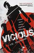 Vicious by V E Schwab