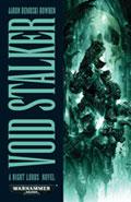 Void Stalker by Aaron Dembski-Bowden