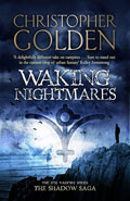 Waking NightmaresChristopher Golden