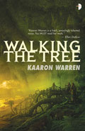 Walking the TreeKaaron Warren