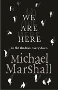 We are HereMichael Marshall