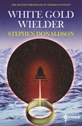 White Gold Wielder by Stephen Donaldson
