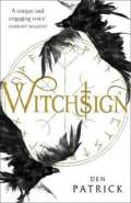 Witchsign by Den Patrick