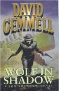 Wolf in ShadowDavid Gemmell